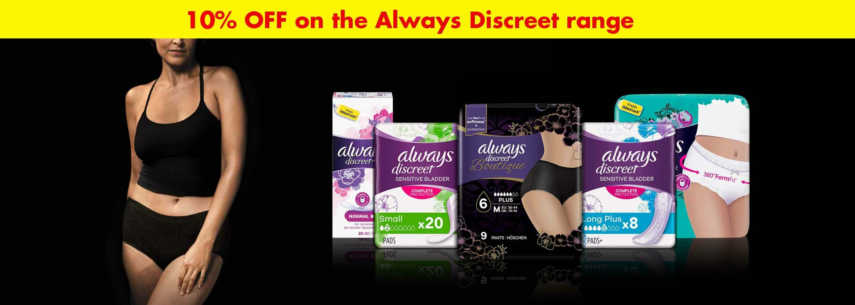 Save 10% on Always Discreet!