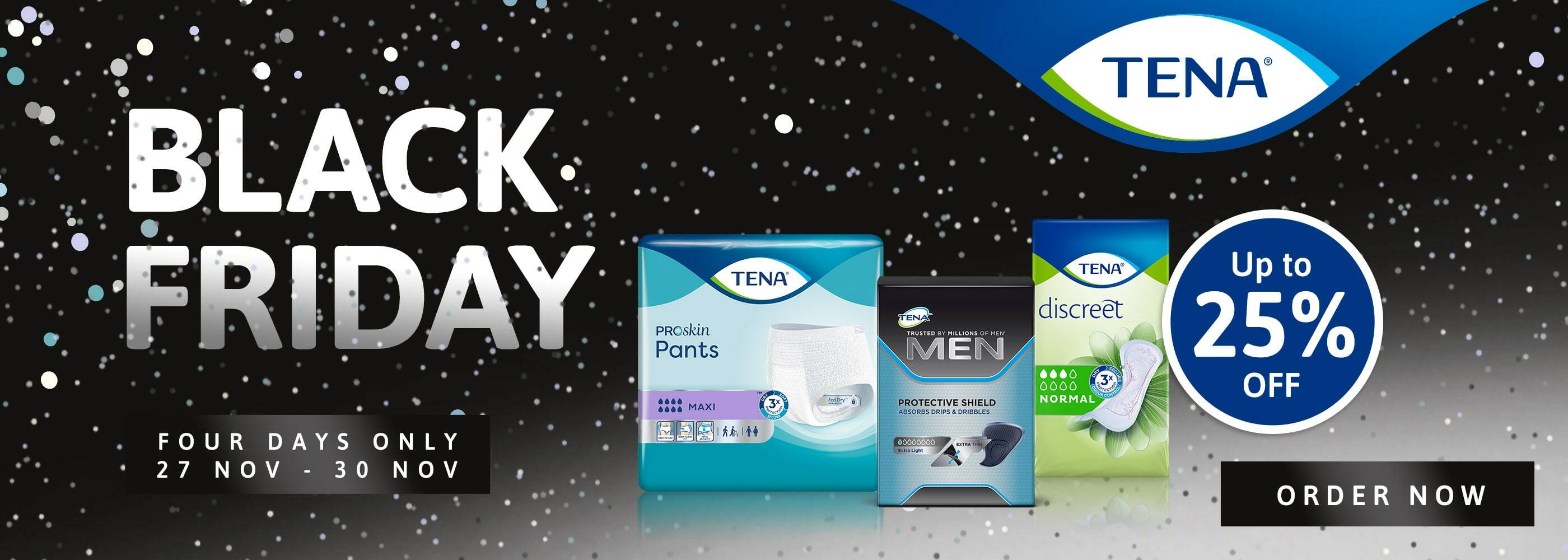 Black Friday - Up to 25% off TENA!